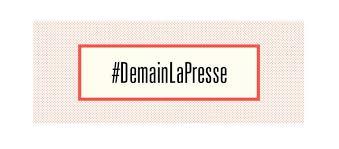 Lancement de la campagne #demainlapresse